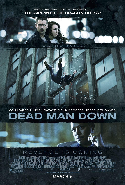 http://1.bp.blogspot.com/-Kt2HwDnh5Oc/UT53cDb_NVI/AAAAAAAAAKw/9IrPx-U-D4s/s1600/Dead-Man-Down-Poster1.jpg