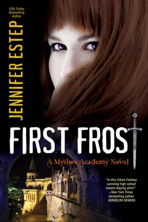 Jennifer Estep First  Frost Mythos Academy #0.5