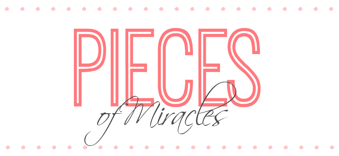 Pieces of Miracles