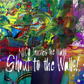 NICO Touches the Walls - Shout to the Walls!