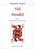 """La copertina del libro """"Voli paralleli"""", di Alessandro Perugini"""
