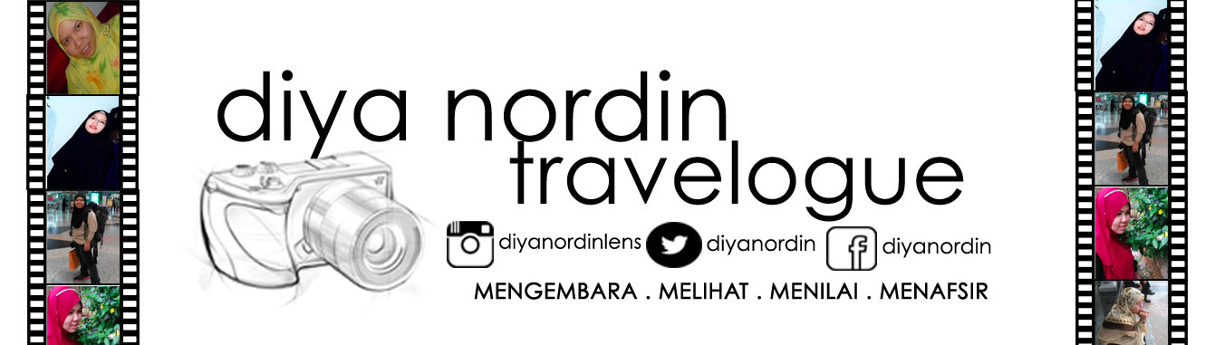 Diya Nordin's Travelogue
