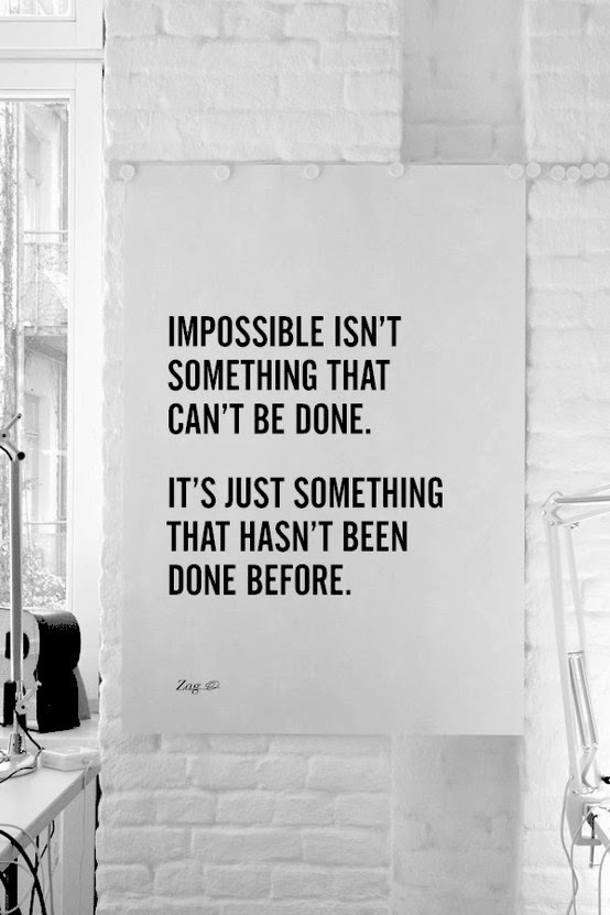 impossible/possible quote