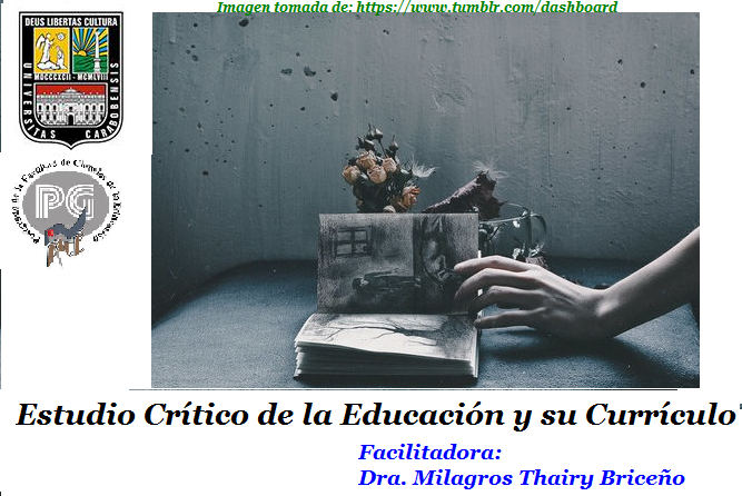 Estudio Crítico de la Educación y su Currículo - Doctorado en Educación - UC - Guanare