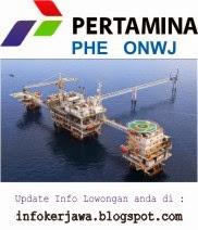 Lowongan Kerja Terbaru PT Pertamina PHE ONWJ