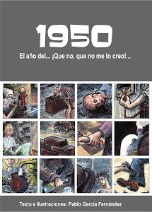 1950, El año del ¡Que no, que no me lo creo!