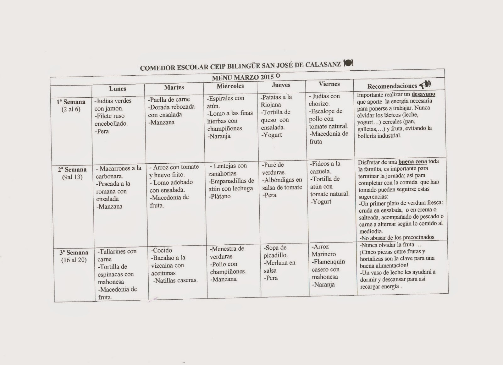 C.E.I.P. BILINGÜE SAN JOSÉ DE CALASANZ: Menú escolar
