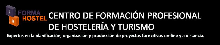 CURSOS DE HOSTELERIA A DISTANCIA. ESCUELA DE HOSTELERIA FORMAHOSTEL.