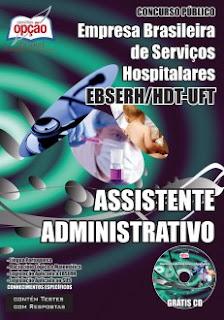 Apostila Concurso EBSERH-TO Assistente Administrativo HDT.
