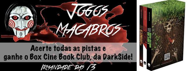 Irmandade das 13 - Jogos Macabros
