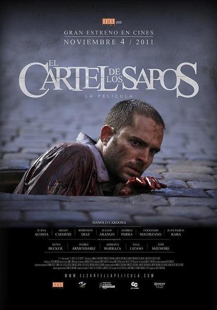 El cartel de los sapos (2011) - IMDb