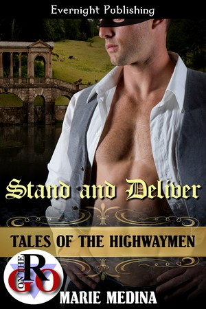 Stand and Deliver (Tales of the Highwaymen 1)