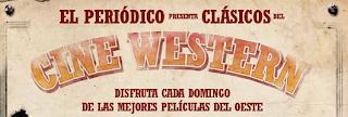 Cine Western - El Periódico de Catalunya