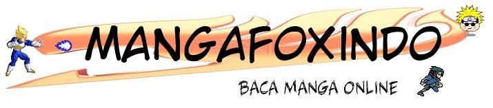 MANGAFOXINDO : BACA ONLINE MANGA DALAM BAHASA INDONESIA