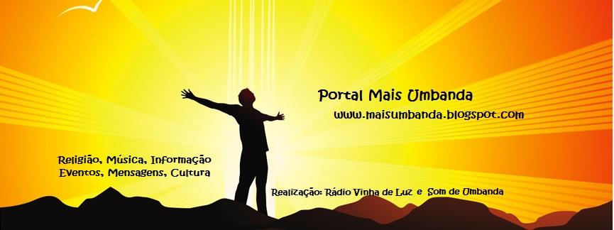 Portal Mais Umbanda | Som, Cultura, Informação