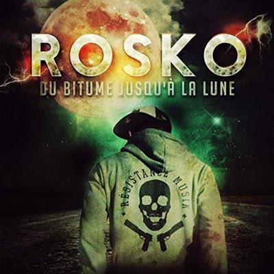 Rosko - Du Bitume Jusqu'a La Lune (2015)