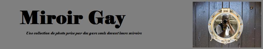 Miroir Gay