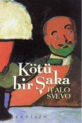 Italo Svevo - Kötü Bir Şaka