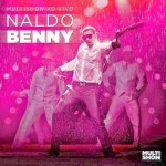 Naldo Benny – Multishow Ao Vivo Vol 2 (2013)