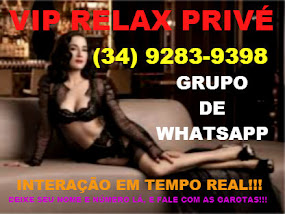 GRUPO DE WHATSAPP VIP RELAX PRIVÉ.