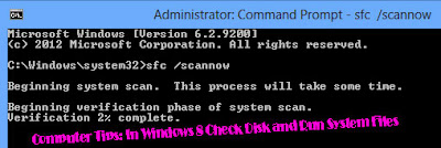 Computer Tips: In Windows 8 Check Disk and Run System Files
