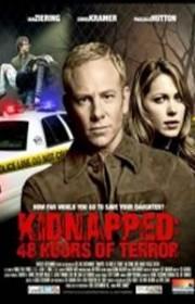 Ver Secuestrada: 48 horas de terror (2010) Online
