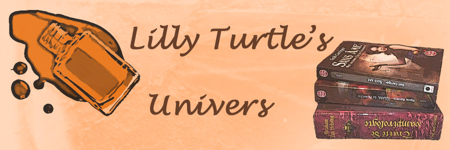 Lilly Turtle's Univers