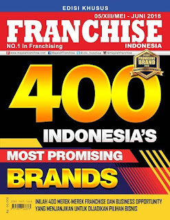 Get It Now!! Majalah Franchise Indonesia Edisi MEI-JUNI 2018