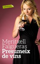 Meritxell Falgueras presumeix de vins