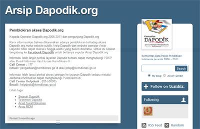 Sedangkan situs DAPODIK malah sedang dalam keadaan terblokir (Mei 2012