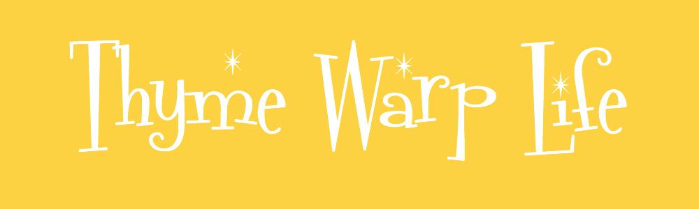Thyme Warp Life