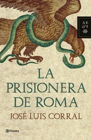 La prisionera de Roma / José Luis Corral La+prisionera+de+roma+jo+se+luis+corral