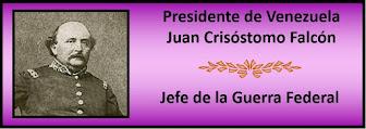 Fotos del Presidente Juan Crisóstomo Falcón
