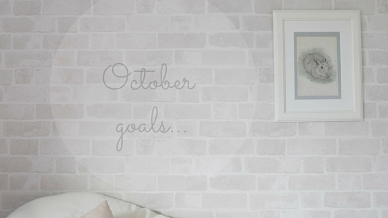 october goals