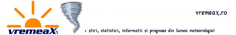 vremeaX.ro > stiri si informatii din lumea meteorologiei