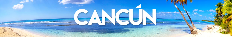 Paquetes de viajes a Cancún Quintana Roo México