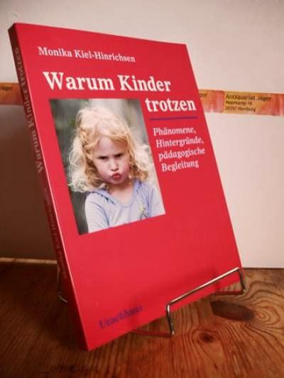 Warum Kinder trotzen