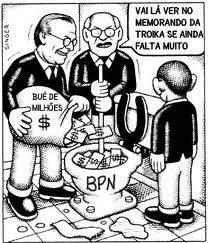 Bpn políticos governam contra o estado