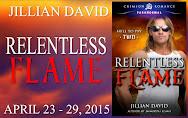 Jillian David's RELENTLESS FLAME Blitz