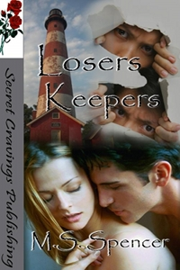Losers Keepers by M.S. Spencer