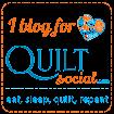 I Blog for QuiltSocial