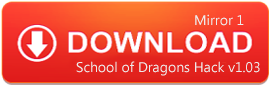 Download School of Dragons Hack v1.03
