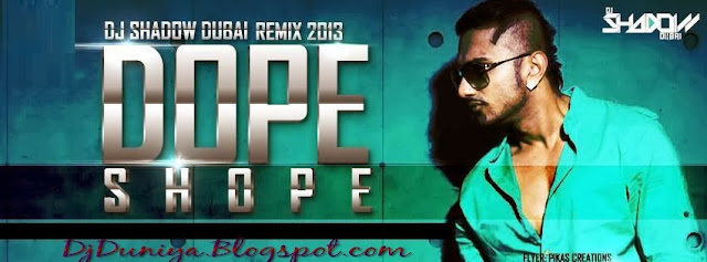 Dhope Shope Dj remix By Dj Shadow Dubai