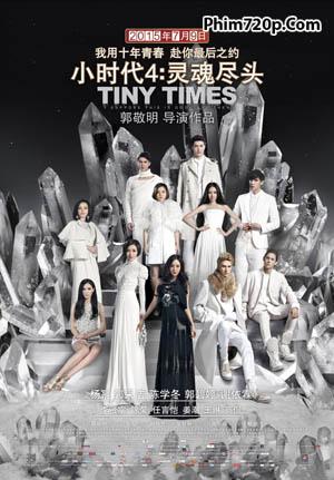 Tiểu Thời Đại 4 - Tiny Times 4