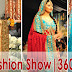 Bridal Fashion Show | 360 Bridal Couture Week 2011-12