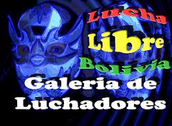 Galeria de Luchadores Bolivianos