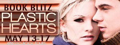 Book Blitz: Plastic Hearts (Hearts #1) by Lisa de Jong