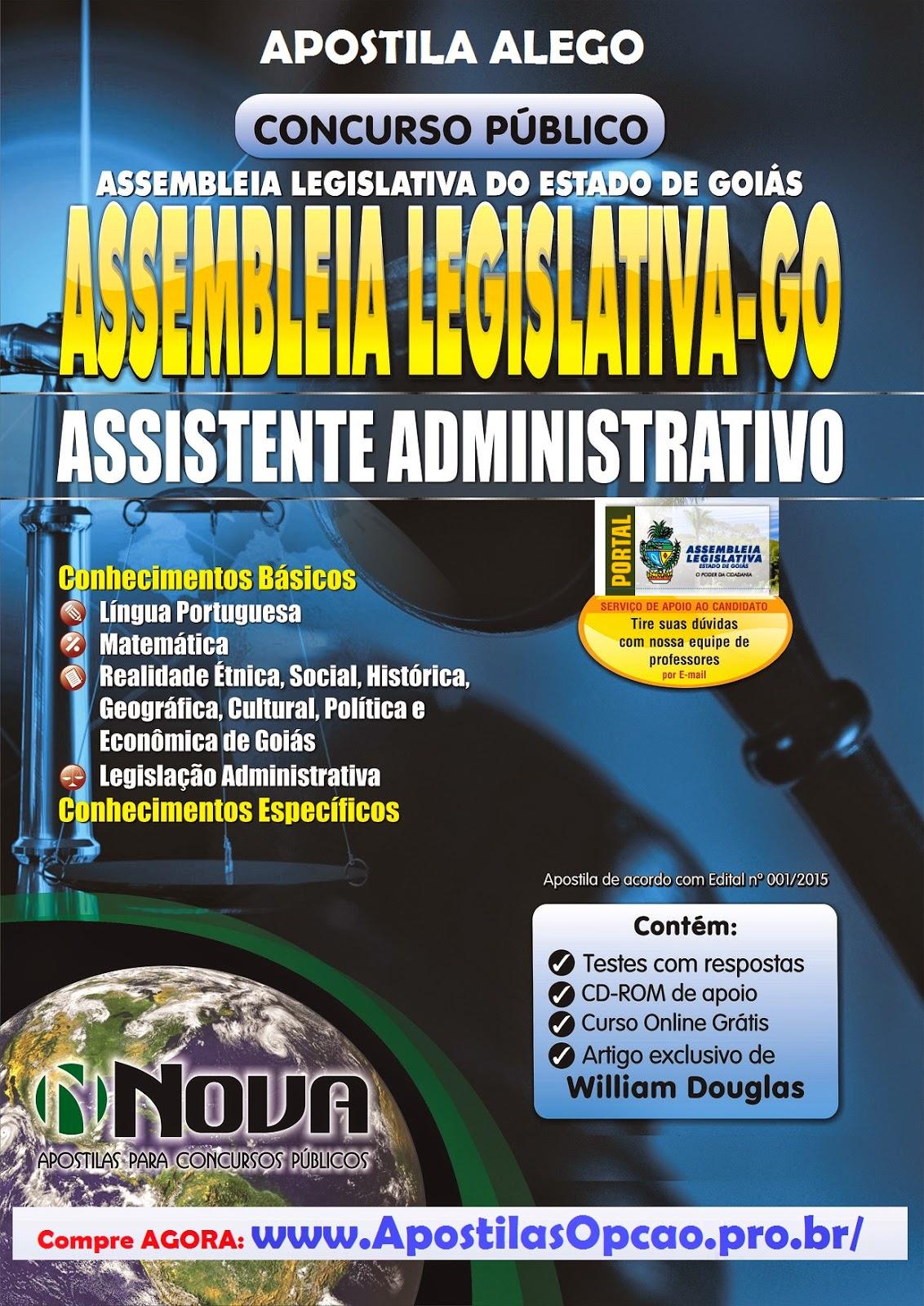 Apostila Impressa Assembléia Legislativa - ALEGO - Assistente Administrativo.