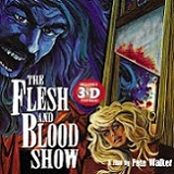 The Flesh & Blood Show is Coming to Blu-ray March 18th