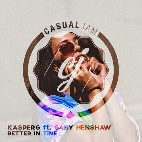 KASPERG - Better In Time (ft. Gaby Henshaw)